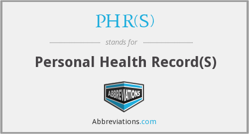 What does PHR(S) stand for?
