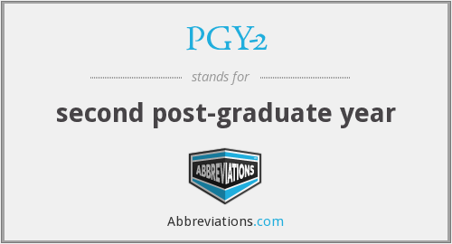 What does PGY-2 stand for?