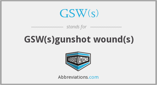 What does GSW(S) stand for?
