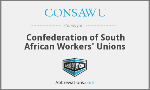 What does CONSAWU stand for?