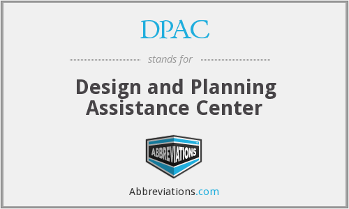 What does DPAC stand for?