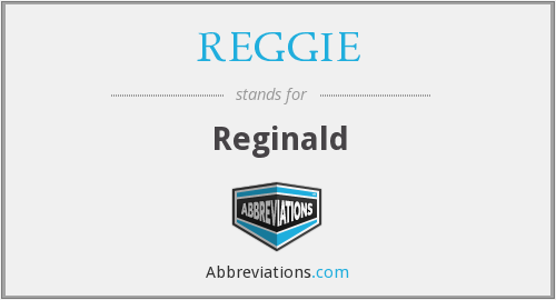 What does REGGIE stand for?