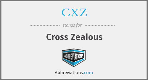 What does CXZ stand for?