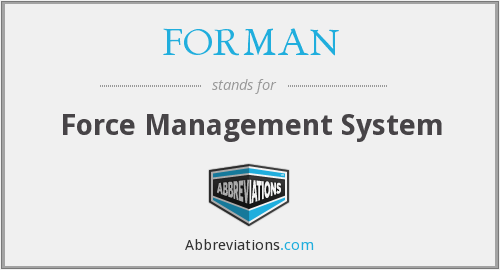 What does FORMAN stand for?
