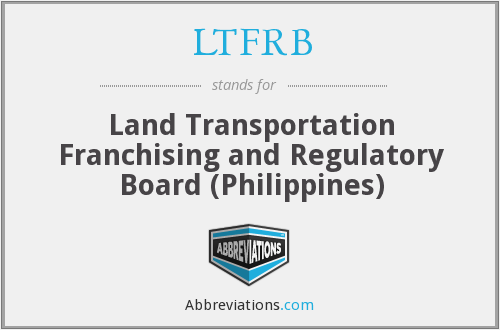 What does LTFRB stand for?