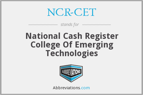 What does NCR-CET stand for?