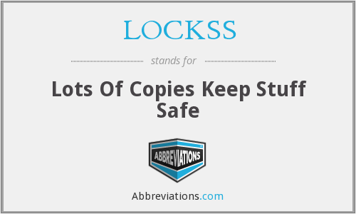 What does LOCKSS stand for?