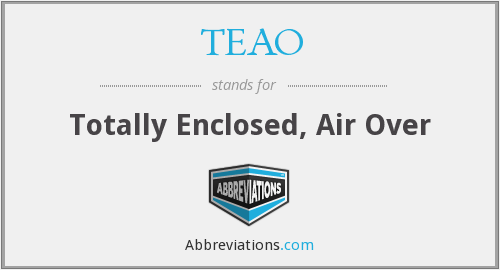 What does TEAO stand for?