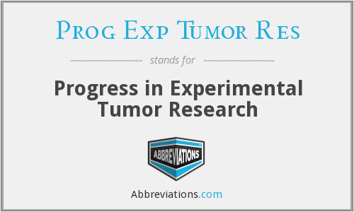 What does PROG EXP TUMOR RES stand for?