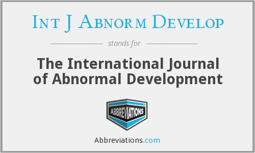 What does INT J ABNORM DEVELOP stand for?