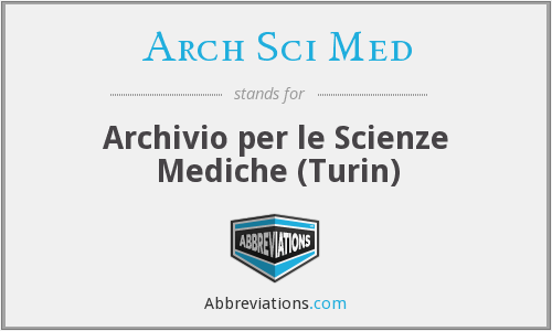 What does ARCH SCI MED stand for?