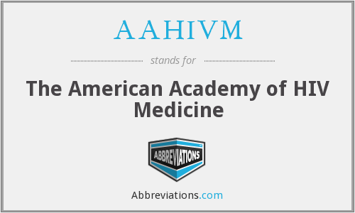 What does AAHIVM stand for?