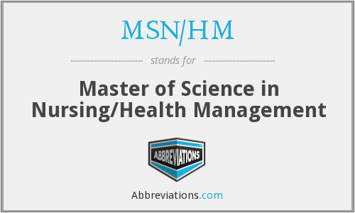 What does MSN/HM stand for?