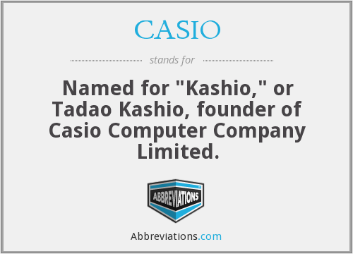 What does CASIO stand for?