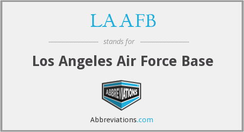 What does LAAFB stand for?