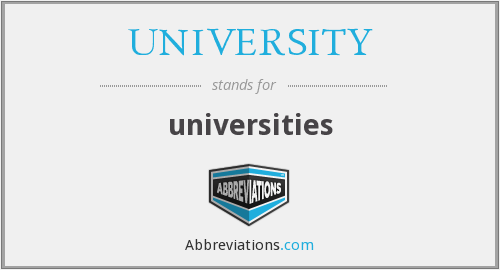 What does UNIVERSITY stand for?