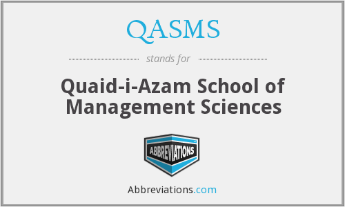 What does QASMS stand for?