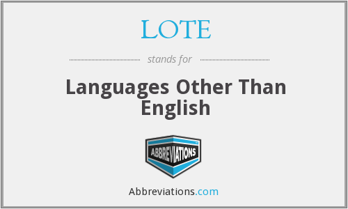 What does LOTE stand for?