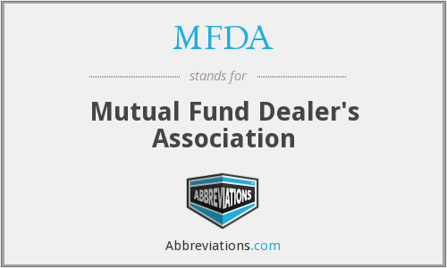 What does MFDA stand for?