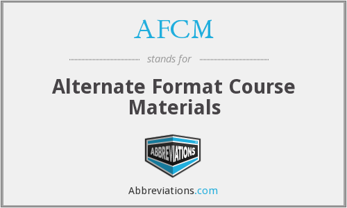 What does AFCM stand for?