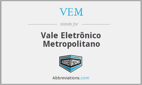 What does VEM stand for?