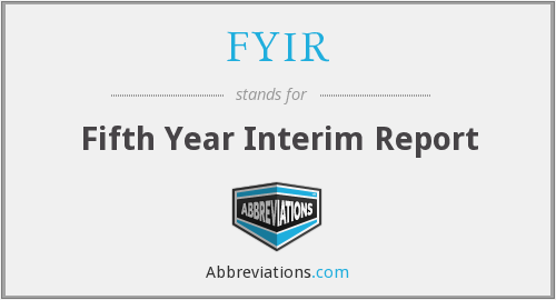 What does FYIR stand for?