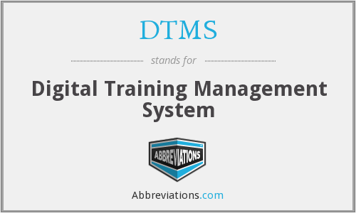 What does DTMS stand for?