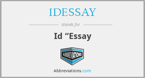 What does IDESSAY stand for?