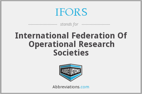 What does IFORS stand for?