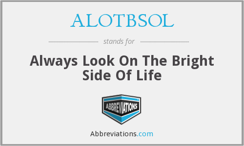 What does ALOTBSOL stand for?