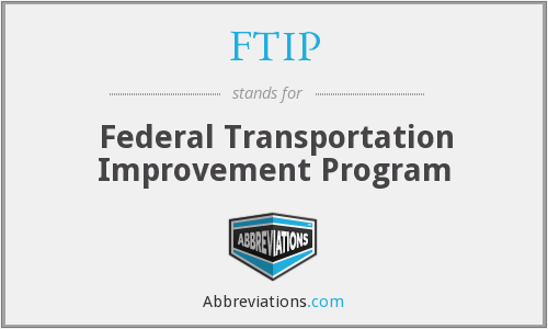 What does FTIP stand for?
