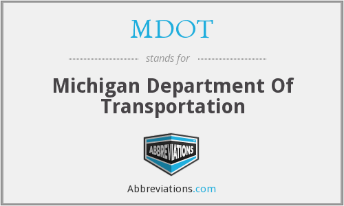 What does MDOT stand for?