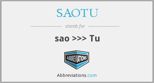 What does SAOTU stand for?