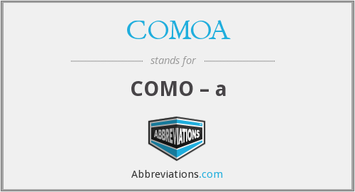 What does COMOA stand for?