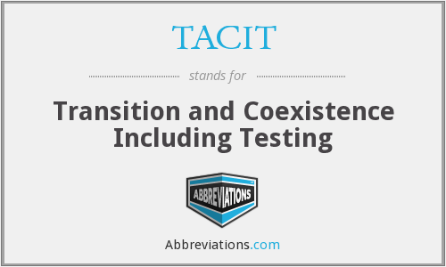 What does TACIT stand for?