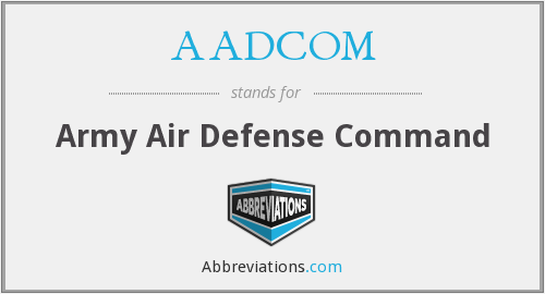 What does AADCOM stand for?