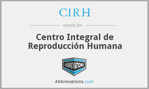 What does CIRH stand for?