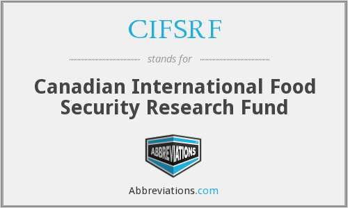 What does CIFSRF stand for?