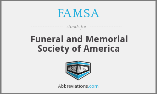 What does FAMSA stand for?