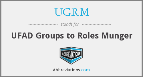 What does UGRM stand for?