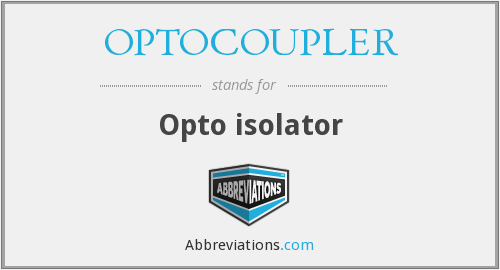 What does OPTOCOUPLER stand for?