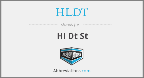 What does HLDT stand for?