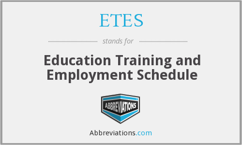 What does ETES stand for?