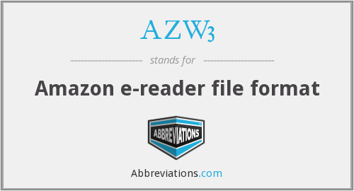 What does AZW3 stand for?