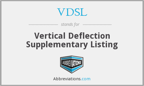 What does VDSL stand for?