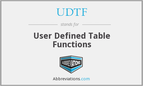 What does UDTF stand for?