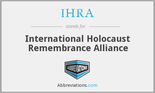 What does IHRA stand for?