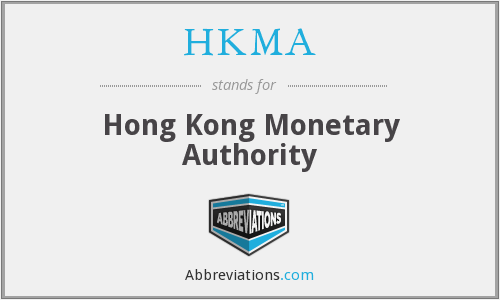 What does HKMA stand for?
