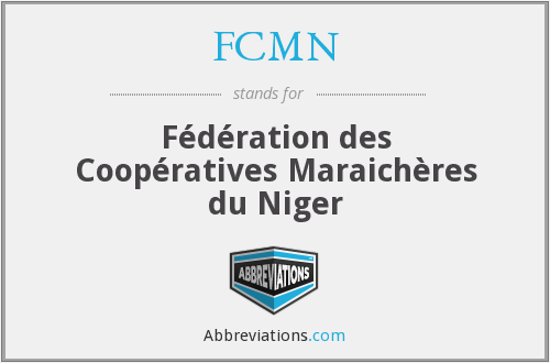 What does FCMN stand for?
