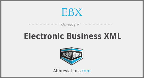 What does EBX stand for?